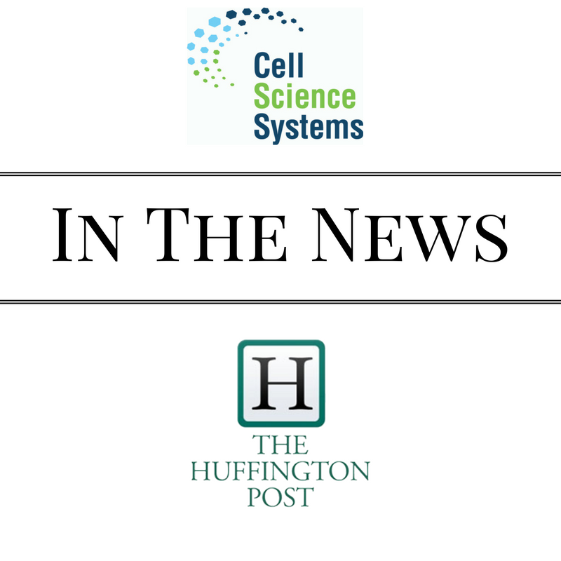 Cell Science Systems, In the News, The Huffington Post